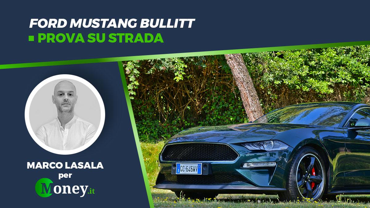 Ford Mustang Bullitt: prova su strada