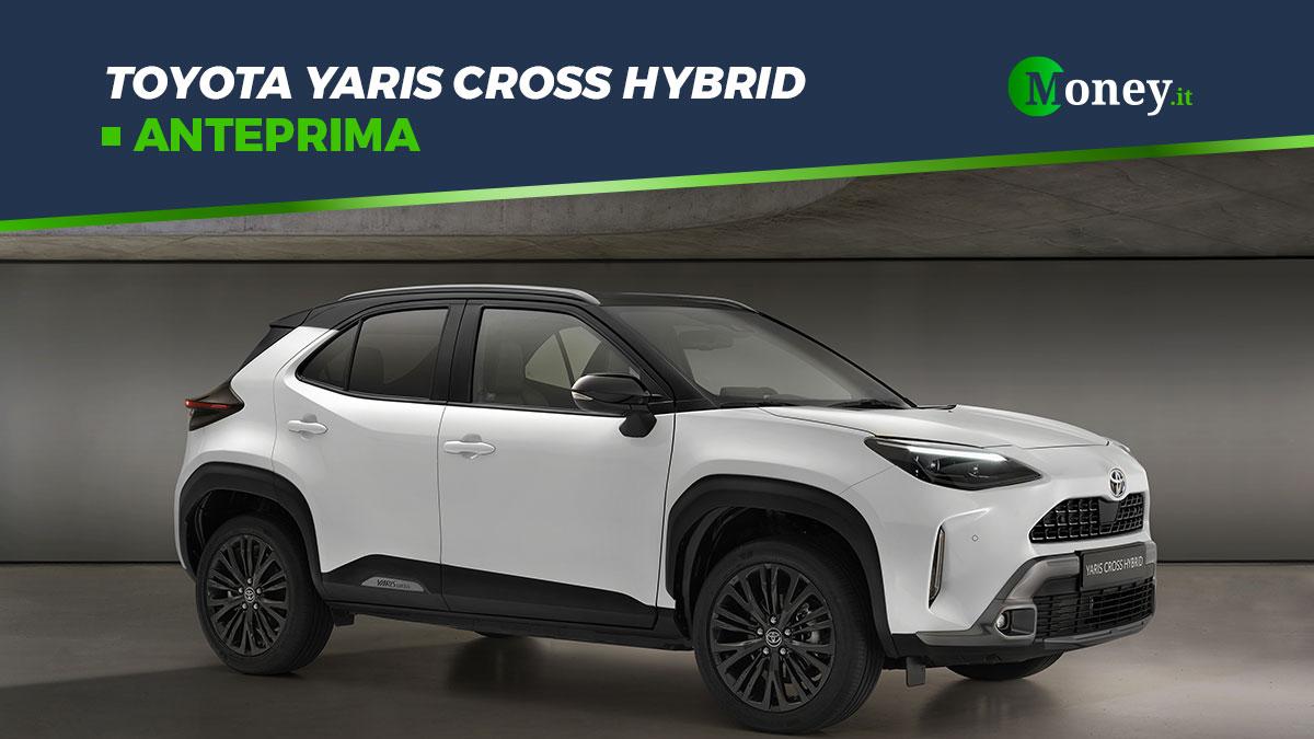 Toyota Yaris Cross Hybrid: svelati prezzi e allestimenti