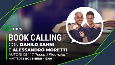 Book Calling #4: i 7 Peccati Finanziari raccontati da Alessandro Moretti e Danilo Zanni