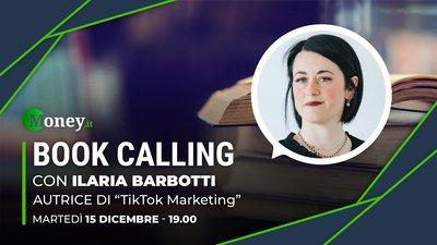 Book Calling #9: «TikTok Marketing», come coinvolgere la Generazione Z con Ilaria Barbotti