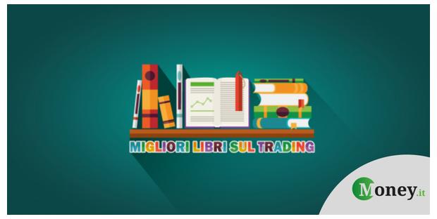 26ba058da3 I 10 migliori libri sul trading che tutti i trader dovrebbero avere