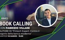 Book Calling #17: #Fintech Expert, contro il logorio della banca moderna, con Fabrizio Villani