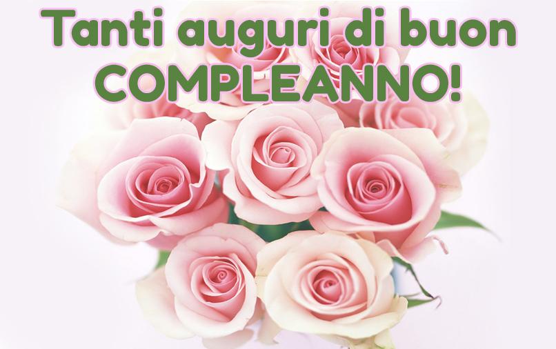 Buon Compleanno Immagini E Frasi Di Auguri Da Inviare Su