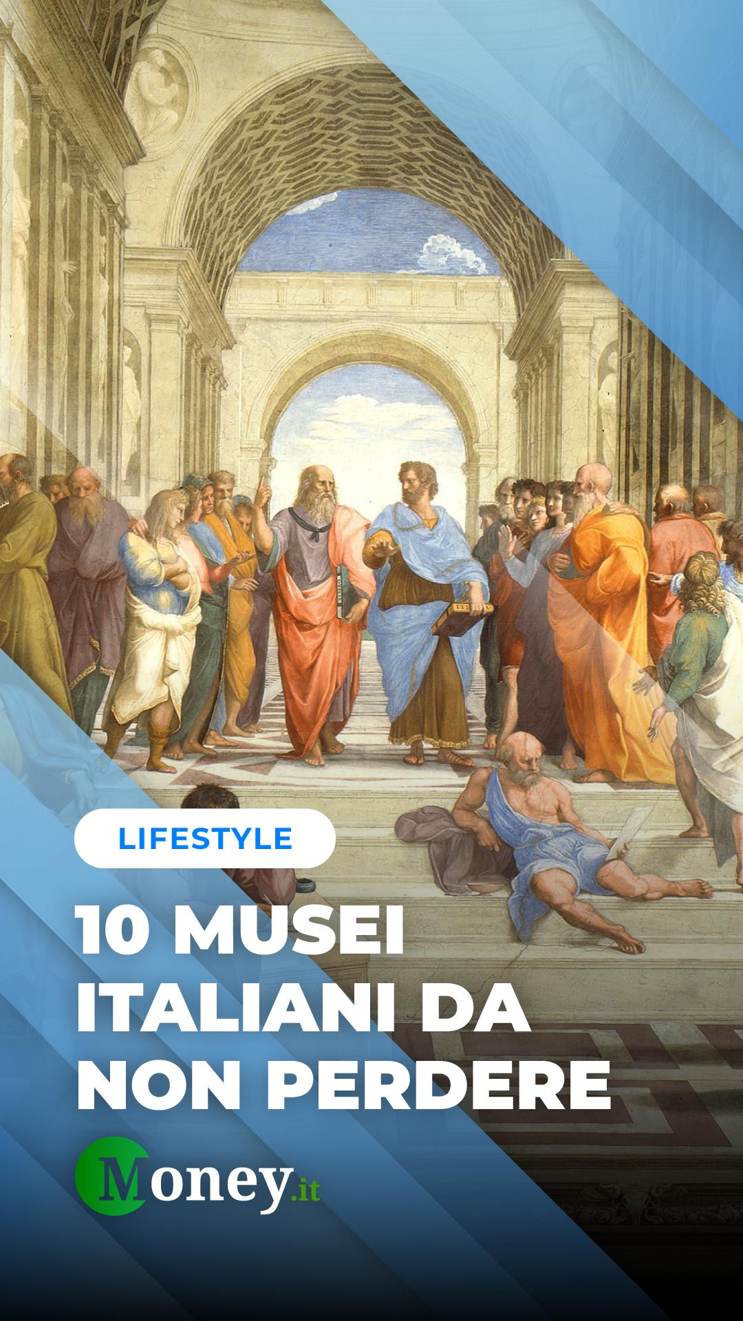 10 musei italiani da visitare almeno una volta nella vita