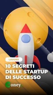 10 segreti delle startup di successo
